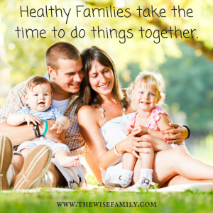 Healthy Families take the time to do