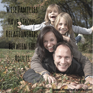 Wise Families Have Strong Relationships